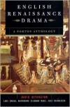 English Renaissance Drama - David M. Bevington