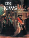 The Jews: A Treasury of Art and Literature - Sharon R. Keller