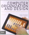Computer Organization and Design, Fourth Edition: The Hardware/Software Interface (The Morgan Kaufmann Series in Computer Architecture and Design) - David A. Patterson, John L. Hennessy