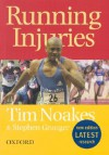 Running Injuries: How to Prevent and Overcome Them - Tim Noakes, Stephen Granger