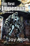 The First Imperium - Jay  Allan