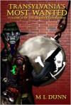 Transylvania's Most Wanted - M.L. Dunn, Matthew Finneran