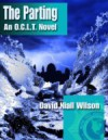 The Parting - An O.C.L.T. Novel - David Niall Wilson
