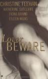 Lover Beware - Christine Feehan, Eileen Wilks, Katherine Sutcliffe, Fiona Brand