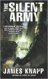 The Silent Army - James Knapp