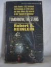 Tomorrow the Stars - Robert A. Heinlein