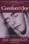 Comfort and Joy - Jim Grimsley