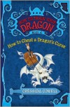 How to Cheat a Dragon's Curse (How to Train Your Dragon Series #4) - Cressida Cowell