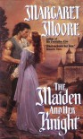 The Maiden and Her Knight - Margaret Moore