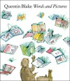 Words and Pictures: Quentin Blake - Quentin Blake