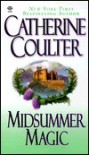 Midsummer Magic  - Catherine Coulter