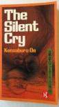 The Silent Cry - Kenzaburo Oe