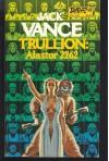Trullion: Alastor 2262 (Alastor, Bk. 1) - Jack Vance