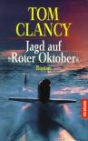 Jagd auf Roter Oktober  - Tom Clancy