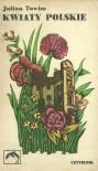 Kwiaty polskie - Julian Tuwim