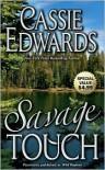 Savage Touch - Cassie Edwards