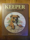 Keeper - Gerald Durrell, Keith West