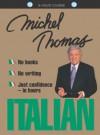 Italian with Michel Thomas (Michel Thomas Series) - Michel Thomas