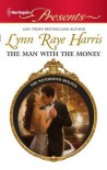 The Man with the Money - Lynn Raye Harris