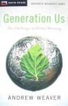 Generation Us: The Challenge of Global Warming - Andrew Weaver