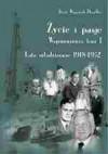 Życie i pasje. Wspomnienia, tom I. Lata młodzieńcze 1918-1952 - Jerzy Wojciech Doerffer