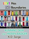 Running Deer and Hidden Badger - K.D. Sarge