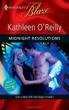 Midnight Resolutions (Harlequin Blaze) - Kathleen O'Reilly