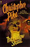 The Hollow Skull - Christopher Pike