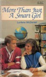 More Than Just a Smart Girl - Lurlene McDaniel
