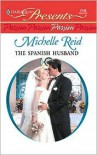 The Spanish Husband - Michelle Reid