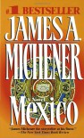 Mexico - James A. Michener