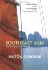 Southeast Asia: An Introductory History - Milton E. Osborne