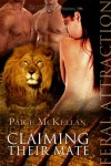 Claiming Their Mate (Feral Attraction) - Paige McKellan