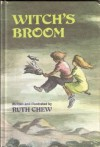 Witch's Broom - Ruth Chew