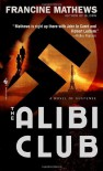 The Alibi Club - Francine Mathews