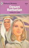 Desert Barbarian (Harlequin Romance, #2206) - Charlotte Lamb