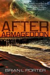 After Armageddon - Brian L. Porter, Carole Gill