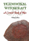 Traditional Witchcraft: A Cornish Book of Ways - Gemma Gary, Jane Cox