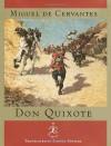 Don Quixote de La Mancha - Miguel de Cervantes Saavedra, Samuel Putnam