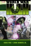 World War Hulk - Peter David, Greg Pak, Gary Frank, John Romita Jr.