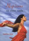 Napisane na moim czole - Nafisa Haji