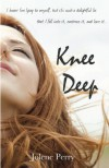Knee Deep - Jolene Perry