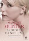 As Regras da Sedução (Rothwell #1) - Madeline Hunter