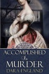 Accomplished in Murder - Dara England