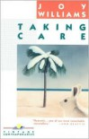 Taking Care - Joy Williams