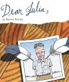 Dear Julia - Brian Biggs