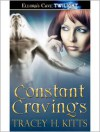 Constant Cravings - Tracey H. Kitts