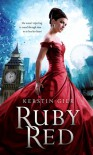 Ruby Red (Ruby Red (Trilogy - Quality)) - Kerstin Gier