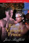 Riley's Vampire Prince - Jess Buffett