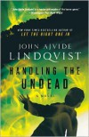 Handling the Undead - John Ajvide Lindqvist